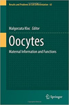 Oocytes - Maternal Information and Functions